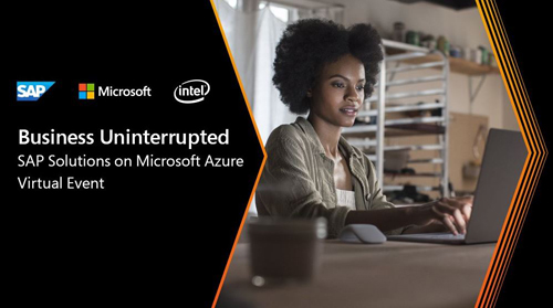 MICROSOFT Business Uninterrupted SAP Solutions on Microsoft Azure Virtual Event