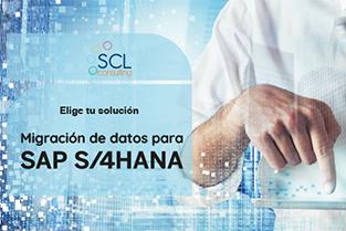 SCL - Soluciones de Migración de Datos para S/4 HANA